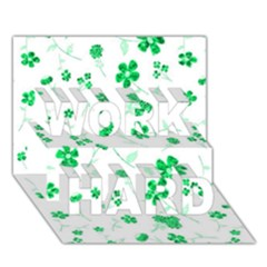 Sweet Shiny Floral Green WORK HARD 3D Greeting Card (7x5)