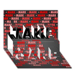 Mark TAKE CARE 3D Greeting Card (7x5)