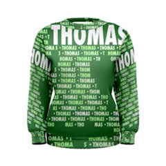 Thomas Women s Sweatshirts