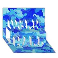 Camouflage Blue Work Hard 3d Greeting Card (7x5)
