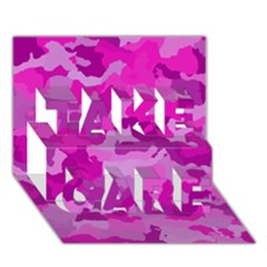Camouflage Hot Pink TAKE CARE 3D Greeting Card (7x5)