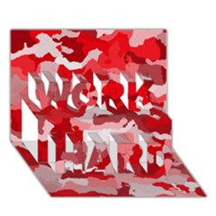 Camouflage Red WORK HARD 3D Greeting Card (7x5)