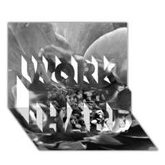 Black and White Rose WORK HARD 3D Greeting Card (7x5)