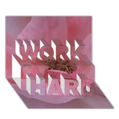 Pink Rose Work Hard 3d Greeting Card (7x5)
