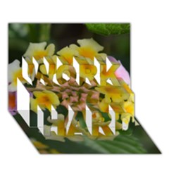 Colorful Flowers WORK HARD 3D Greeting Card (7x5)