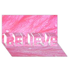 Pink Believe 3d Greeting Card (8x4)