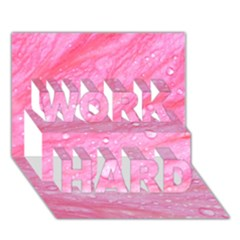 Pink WORK HARD 3D Greeting Card (7x5)
