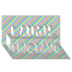 Stripes 2015 0401 Laugh Live Love 3D Greeting Card (8x4)