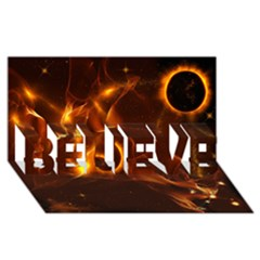 Fire And Flames In The Universe BELIEVE 3D Greeting Card (8x4)