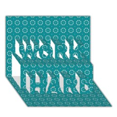 Cute Pattern Gifts Work Hard 3d Greeting Card (7x5)