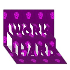 Skull Pattern Purple Work Hard 3d Greeting Card (7x5)
