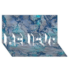 Marbled Lava Blue BELIEVE 3D Greeting Card (8x4)