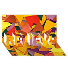 Geo Fun 8 Colorful BELIEVE 3D Greeting Card (8x4)