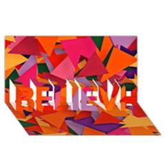 Geo Fun 8 Hot Colors BELIEVE 3D Greeting Card (8x4)