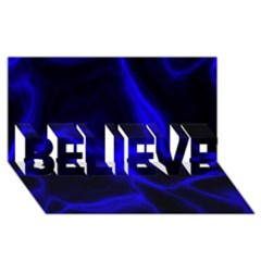 Cosmic Energy Blue BELIEVE 3D Greeting Card (8x4)