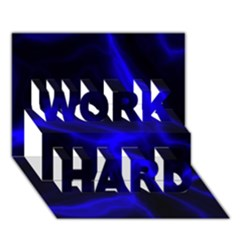 Cosmic Energy Blue WORK HARD 3D Greeting Card (7x5)