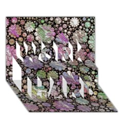 Sweet Allover 3d Flowers Work Hard 3d Greeting Card (7x5)