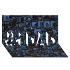 Metalart 23 Blue #1 DAD 3D Greeting Card (8x4)