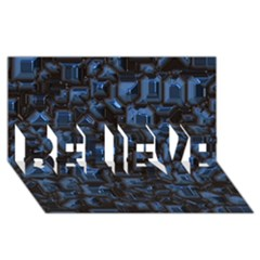 Metalart 23 Blue BELIEVE 3D Greeting Card (8x4)