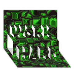 Metalart 23 Green WORK HARD 3D Greeting Card (7x5)