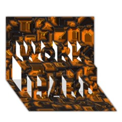 Metalart 23 Orange Work Hard 3d Greeting Card (7x5)