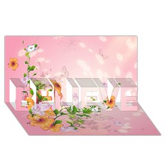 Beautiful Flowers On Soft Pink Background BELIEVE 3D Greeting Card (8x4)