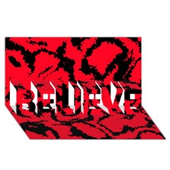 Migraine Red BELIEVE 3D Greeting Card (8x4)
