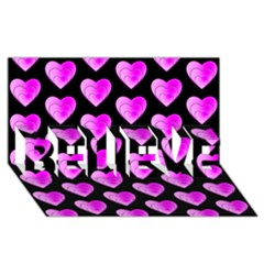 Heart Pattern Pink BELIEVE 3D Greeting Card (8x4)