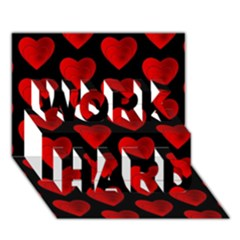 Heart Pattern Red WORK HARD 3D Greeting Card (7x5)