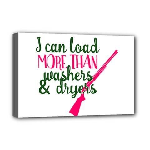 I Can Load More Than Washers And Dryers Deluxe Canvas 18  X 12