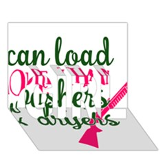 I Can Load More Than Washers And Dryers GIRL 3D Greeting Card (7x5)