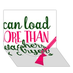 I Can Load More Than Washers And Dryers Circle Bottom 3d Greeting Card (7x5)