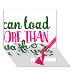 I Can Load More Than Washers And Dryers LOVE Bottom 3D Greeting Card (7x5)