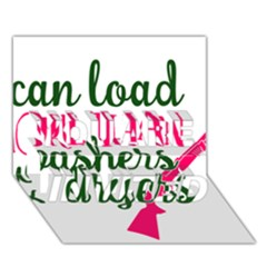 I Can Load More Than Washers And Dryers You Are Invited 3d Greeting Card (7x5)