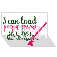 I Can Load More Than Washers And Dryers #1 Mom 3d Greeting Cards (8x4)
