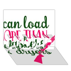 I Can Load More Than Washers And Dryers Hope 3d Greeting Card (7x5)