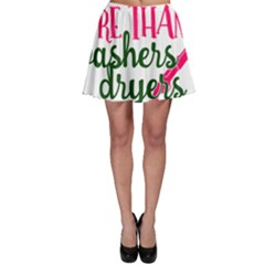 I Can Load More Than Washers And Dryers Skater Skirts