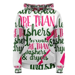 I Can Load More Than Washers And Dryers Women s Pullover Hoodies