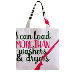 I Can Load More Than Washers And Dryers Zipper Grocery Tote Bags