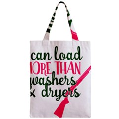 I Can Load More Than Washers And Dryers Zipper Classic Tote Bags