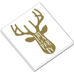 Life Is A Party Buck Deer Small Memo Pads