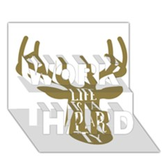 Life Is A Party Buck Deer WORK HARD 3D Greeting Card (7x5)