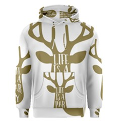 Life Is A Party Buck Deer Men s Pullover Hoodies