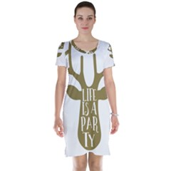 Life Is A Party Buck Deer Short Sleeve Nightdresses