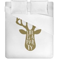 Life Is A Party Buck Deer Duvet Cover Single Side (double Size)