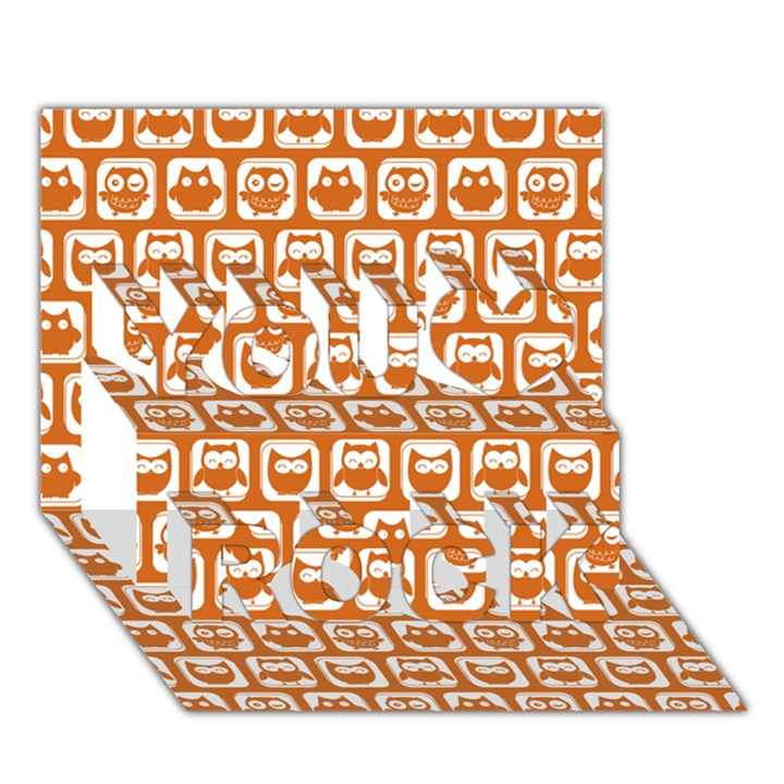 Orange And White Owl Pattern You Rock 3D Greeting Card (7x5)