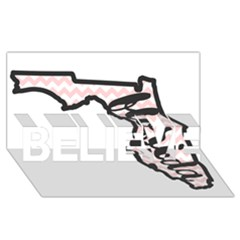 Florida Map Pride Chevron BELIEVE 3D Greeting Card (8x4)
