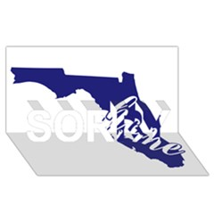 Florida Home  Sorry 3d Greeting Card (8x4)