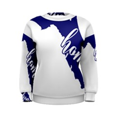 Florida Home  Women s Sweatshirts