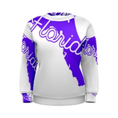 FLorida Home State Pride Women s Sweatshirts